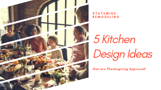 5 Kitchen Design Ideas that are Thanksgiving Approved