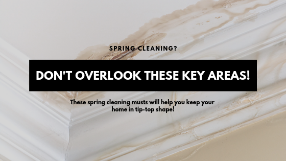 Spring Cleaning? Don't Overlook These Key Areas