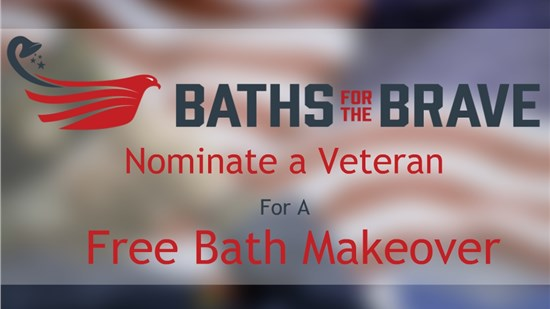 Baths for the Brave—Giving Back to Our Nation's Heroes