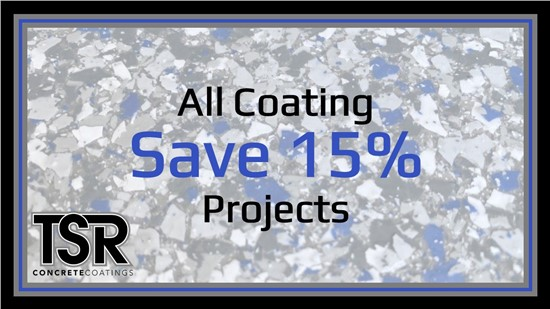 Save 15% on All Concrete Coating Projects with TSR Concrete Coatings