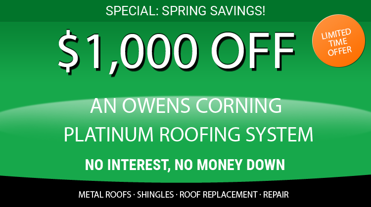 This Month Only: $1000 Off An Owens Corning Platinum Roofing System