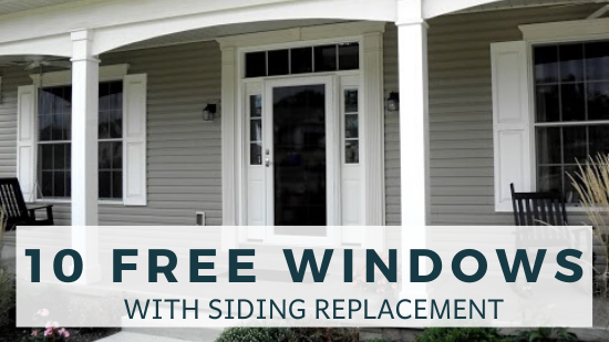 10 FREE Windows with Complete Siding Projects & Installation