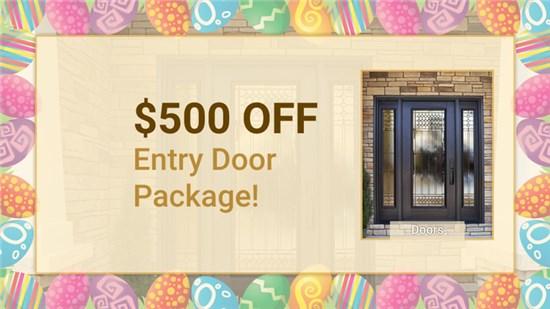 $500 OFF Entry Door Package