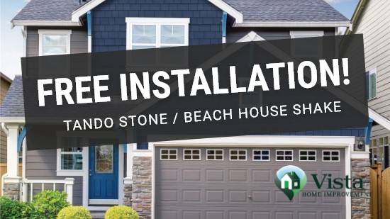 Free Installation on TandoStone™ or Beach House Shake Installation!