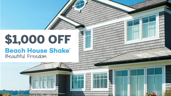 $1,000 OFF Tando Beach House Shake™ Siding
