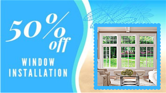50% OFF Window Installation