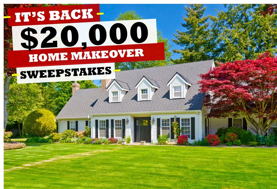 Enter This Year's $20,000 Home Makeover Sweepstakes!